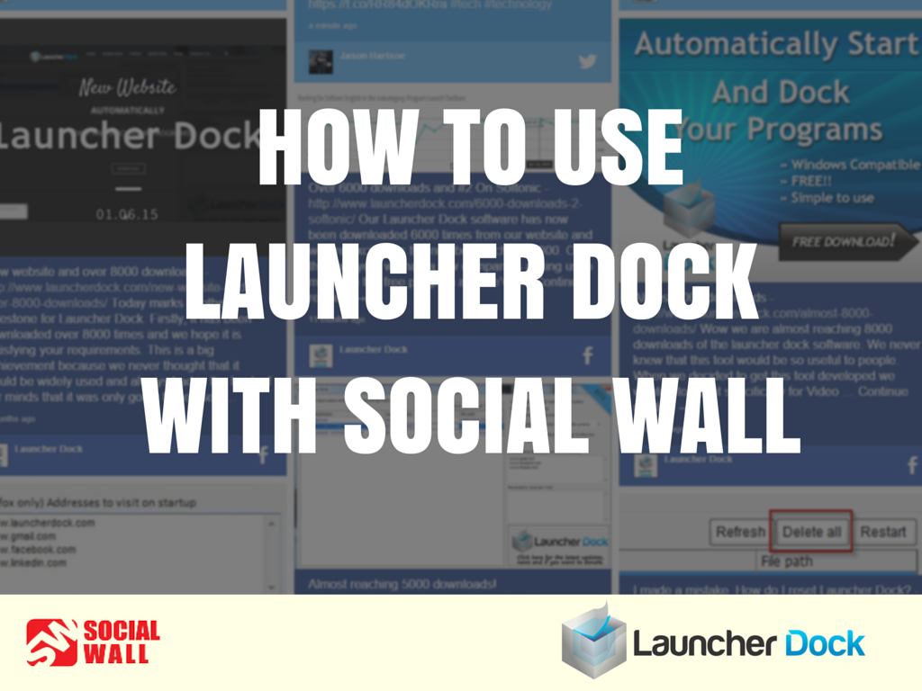 HOW TO USE LAUNCHER DOCK WITH SOCIAL WALL